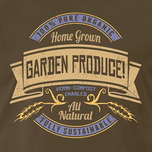 Home Grown GARDEN PRODUCE! [Gardening T-Shirt Design]