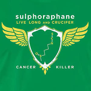 Sulforaphane: Live Long and Crucifer -Cancer Killer- Molecule-2c [Gardening T-Shirt Design]