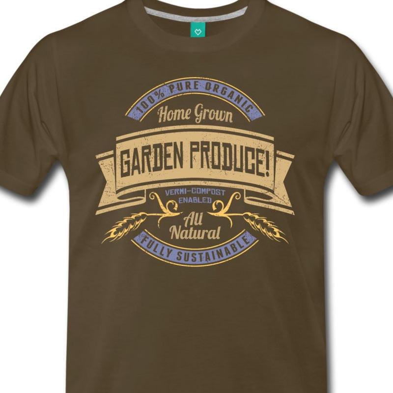 b3d3ba6bff77 Home Grown GARDEN PRODUCE!  Gardening T-Shirt Design