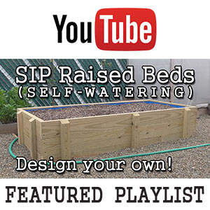 SIPs: Sub-Irrigated, Self-watering Planters Containers -YouTube