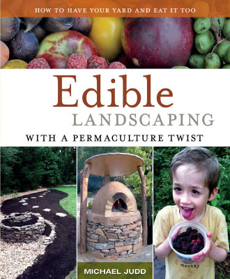 Edible Landscaping with a Permaculture Twist - Michael Judd
