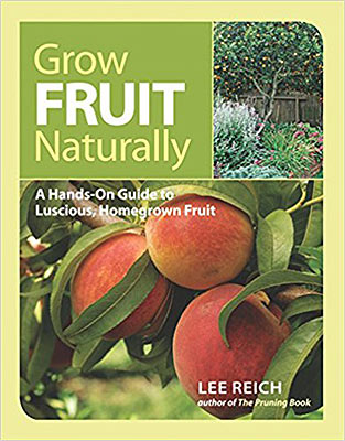 Grow Fruit Naturally: A Hands-On Guide to Luscious, Homegrown Fruit Book Review