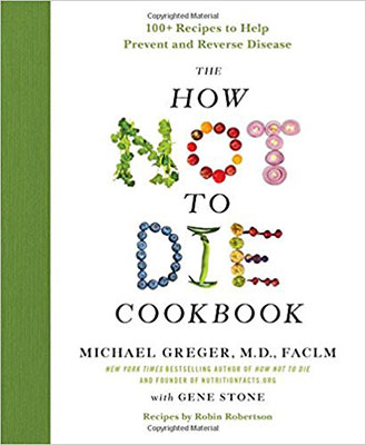 The How Not to Die Cookbook Book Review
